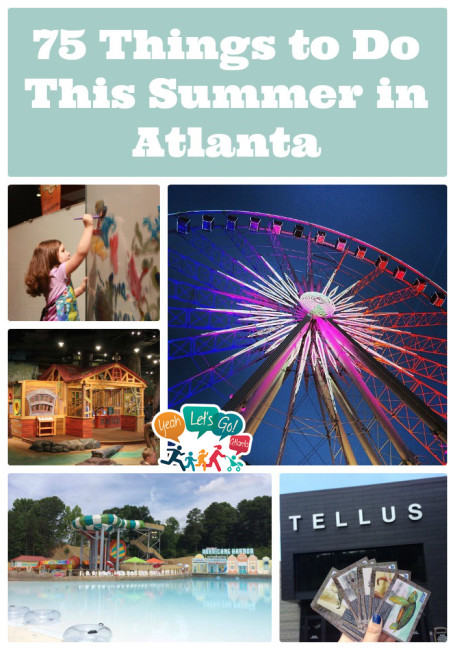 75 Things to Do This Summer in Atlanta