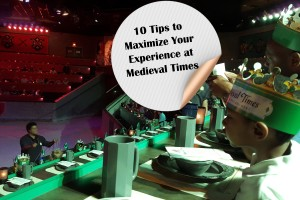 Know Before You Go | 10 Tips to Maximize Your Medieval Times Experience