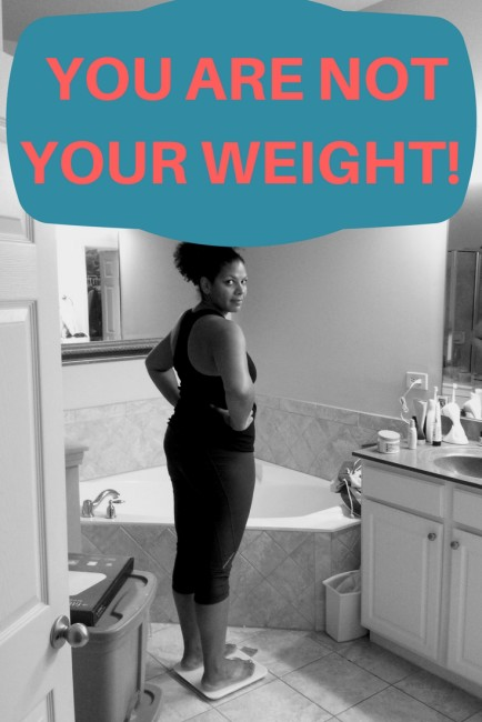 You are not your weight!