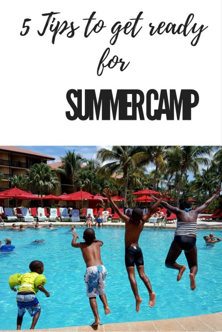 5 tips for getting ready for summer camp. Start now!