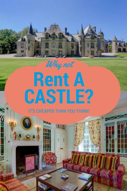 Why not rent a castle? At HomeAway it's easy and affordable!