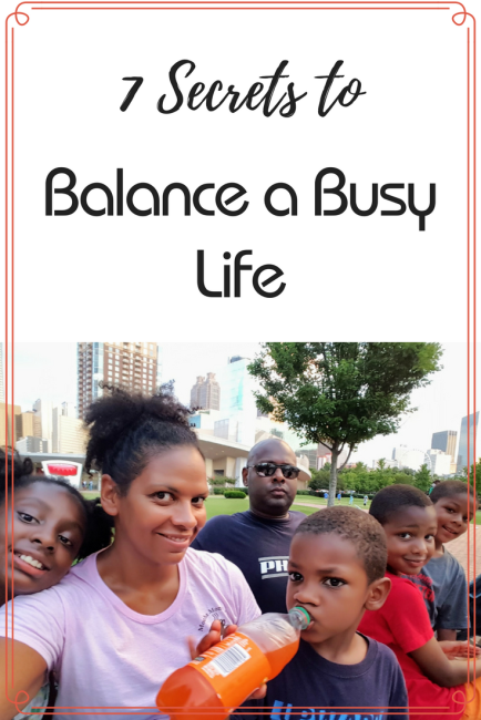 These are my 7 secrets for my formula for living my best life. We're all busy, but balance is what counts!