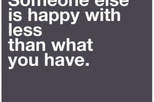 Be happy with what is