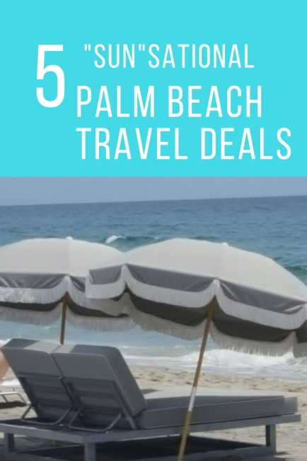 Palm Beach travel deals are here for the summer!