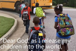 The 18-word prayer every Mom needs to read. #backtoschool
