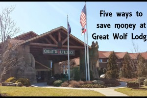 Great Wolf Lodge deals | 5 ways to save you money