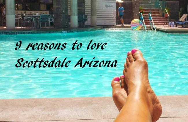 9 reasons to love Scottsdale Arizona