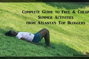 The Best Cheap Summer Activities from Atlanta's Top Bloggers