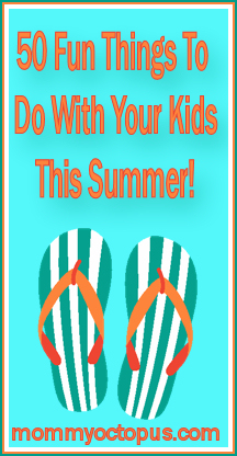 50 fun things to do with your kids this summer