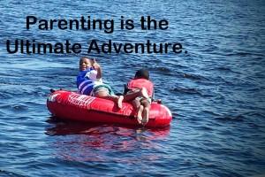 Parenting is the Ultimate Adventure. #Streamteam