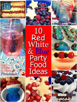 Red, White and Blue party foods