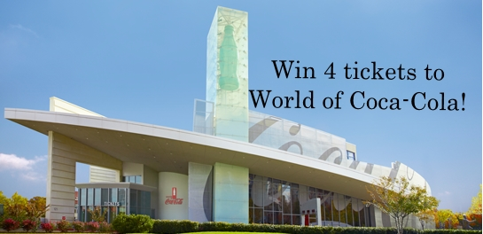 Win 4 tickets to the World of Coca-Cola in Atlanta!