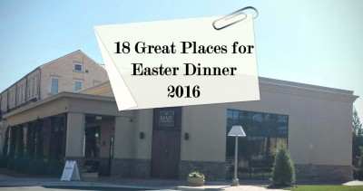 18 places for Easter dinner in and around Atlanta for 2016.