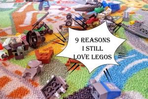9 Reasons Why I (Still) Love LEGOS #streamteam
