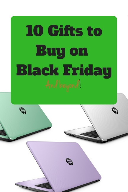 10 gifts to buy on Black Friday and beyond.