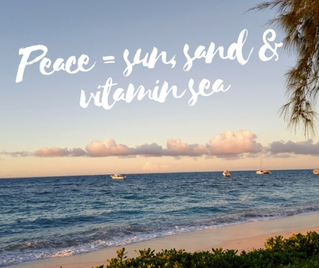 "Sometimes the gift of peace just means sun, sand, and vitamin ""sea""."