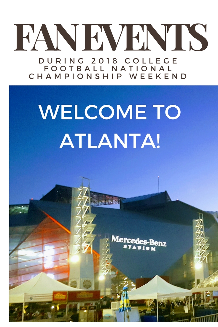 Get ready Atlanta! The College Football National Championship is coming. There are tons of 2018 Atlanta National Championship fan events.