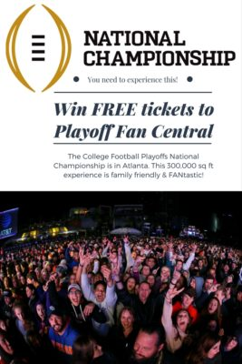Win tickets to playoff fan central during the College Football Playoffs National Championships.
